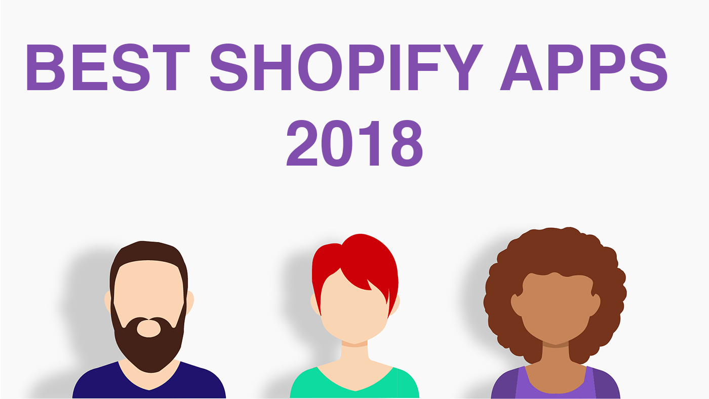 best shopify apps 2018